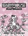 Heartbreaker (Babymouse, #5)
