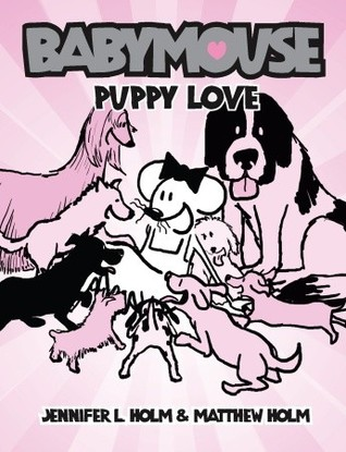 Puppy Love by Jennifer L. Holm