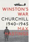 Winston's War: Churchill, 1940-1945