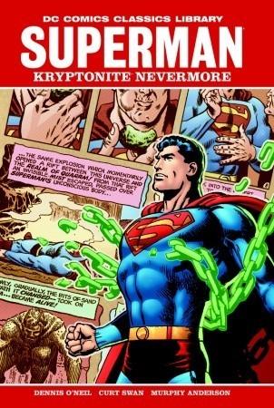 Superman: Kryptonite Nevermore!