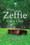 When Zeffie Got a Clue (Christy Castleman Mysteries #3)