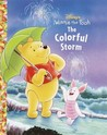 The Colorful Storm (Winnie the Poo: Jellybean Books)