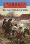 The American Revolution by Bruce Bliven Jr.