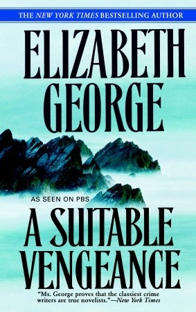 Book Review: Elizabeth George's A Suitable Vengeance
