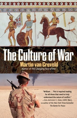 Ebook The Culture of War by Martin van Creveld TXT!