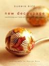 New Decoupage by Durwin Rice