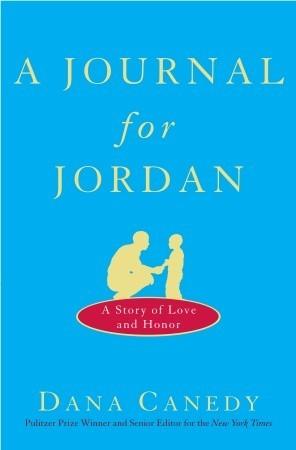 A Journal for Jordan by Dana Canedy