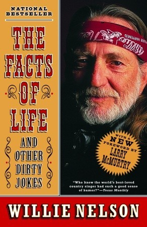 The Facts of Life and Other Dirty Jokes by Willie Nelson