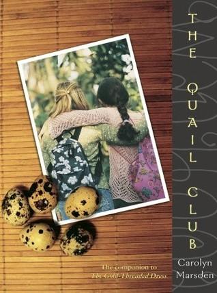 The Quail Club by Carolyn Marsden