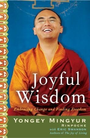 Joyful Wisdom: Embracing Change and Finding Freedom