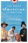The Great American Attraction: Two Brits Discover the Rollicking World of American Festivals