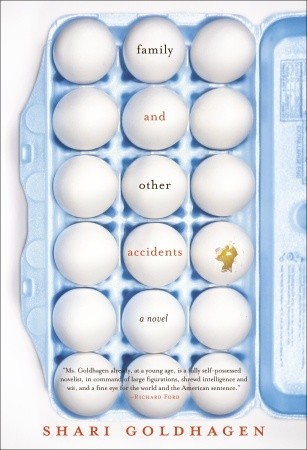 Family and Other Accidents by Shari Goldhagen