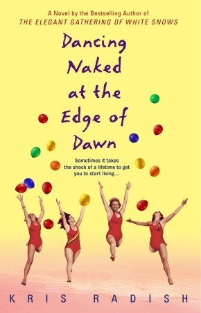 Dancing Naked at the Edge of Dawn by Kris Radish