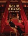 David Hicks: A Life of Design