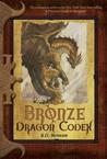 Bronze Dragon Codex (Dragon Codices, #2)