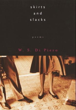 Skirts and Slacks by W.S. Di Piero