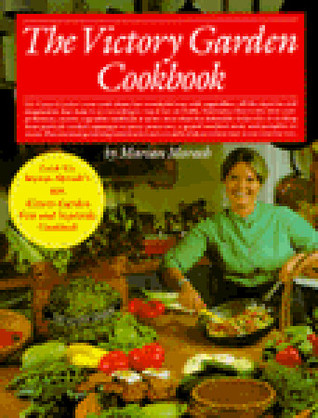 the victory garden cookbook by marian morash - The Victory Garden