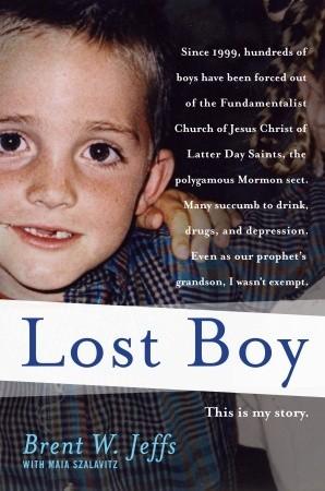 Lost Boy by Brent W. Jeffs
