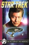 The Return of the Worthy (Titan Star Trek Collections)