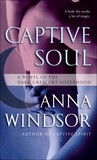 Captive Soul (The Dark Crescent Sisterhood, #5)