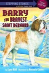 Barry: The Bravest Saint Bernard