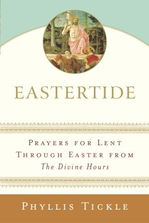 Eastertide by Phyllis A. Tickle