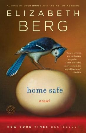 Home Safe by Elizabeth Berg