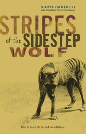 Stripes of the Sidestep Wolf by Sonya Hartnett