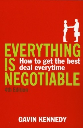Everything Is Negotiable by Gavin Kennedy