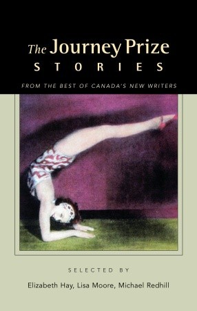 The Journey Prize Stories 16: Short Fiction from the Best of Canada's New Writers