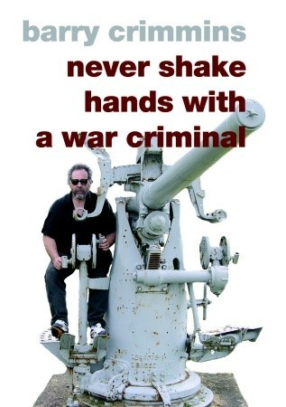 Never Shake Hands with a War Criminal