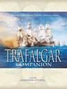 The Trafalgar Companion