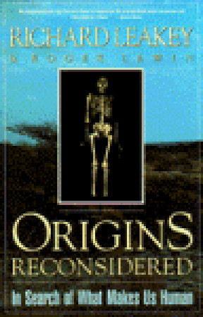 Origins Reconsidered by Richard E. Leakey