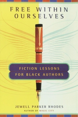 free-within-ourselves-fiction-lessons-for-black-authors