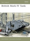 British Mark IV Tank (New Vanguard)