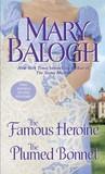 The Famous Heroine / The Plumed Bonnet (Stapleton-Downes #5-6)