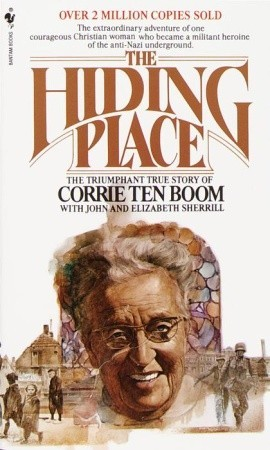 The Hiding Place: The Triumphant True Story of Corrie Ten Boom (Paperback)