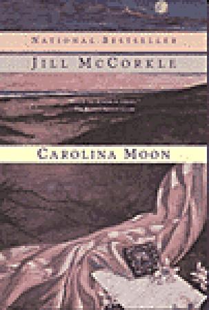 Carolina Moon by Jill McCorkle