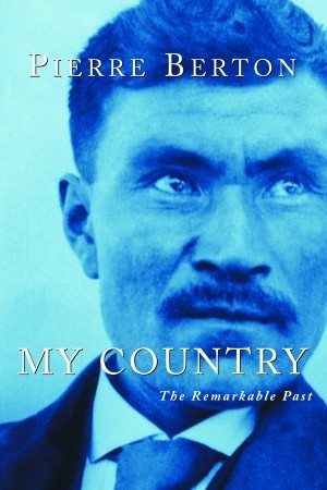 My Country by Pierre Berton
