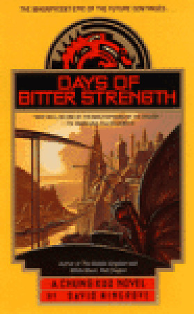 Days of Bitter Strength by David Wingrove