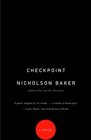 Checkpoint by Nicholson Baker