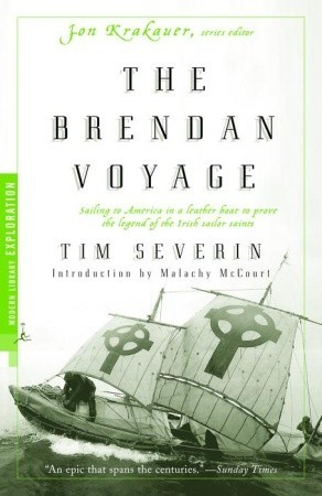 The Brendan Voyage: A Leather Boat Tracks the Discovery of America ...