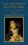 The Prospect Before Her: A History of Women in Western Europe, 1500 - 1800
