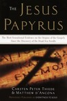 The Jesus Papyrus by Carsten Peter Thiede