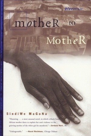 Mother to Mother by Sindiwe Magona