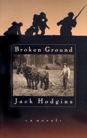 Broken Ground by Jack Hodgins