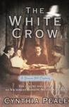 The White Crow (Beacon Hill, #3)