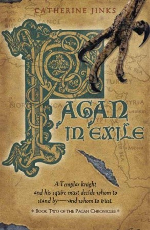 Pagan in Exile: Book Two of the Pagan Chronicles(Pagan Chronicles 2)