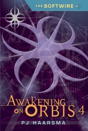 Awakening on Orbis 4 by P.J. Haarsma