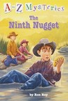 The Ninth Nugget (A Stepping Stone Book)